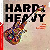 Hard & Heavy (Johnny Kitchen Presents the Music Co