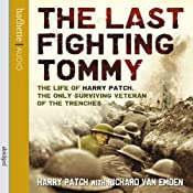 The Last Fighting Tommy | [Harry Patch, Richard van Emden]