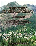 img - for The Crest of the Continent : A Summer's Ramble in the Rocky Mountains and Beyond book / textbook / text book