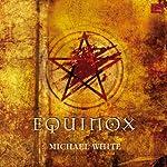 Equinox | Michale White