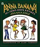 img - for Anna Banana: 101 Jump Rope Rhymes book / textbook / text book