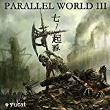 PARALLEL WORLD3~七ノ起源