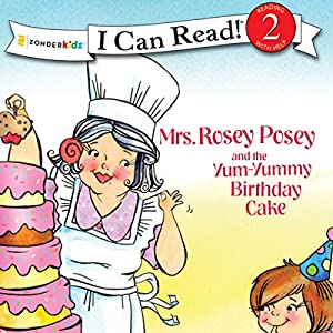Mrs. Rosey Posey and the Yum-Yummy Birthday Cake Audiobook