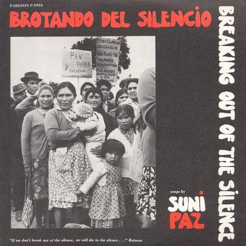CD : SUNI PAZ - Brotando Del Silencio - Breaking Out Of Sclence