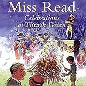 Celebrations at Thrush Green |  Miss Read