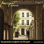 La première enquête de Maigret (Commissaire Maigret) | Georges Simenon