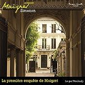 La première enquête de Maigret (Commissaire Maigret)   Georges Simenon