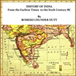 HISTORY OF INDIA From the Earliest Ti...