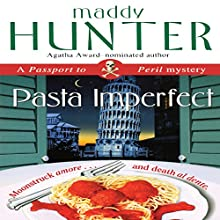 Pasta Imperfect: A Passport to Peril Mystery (       UNABRIDGED) by Maddy Hunter Narrated by Kathleen McInearny