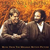 Good Will Hunting / Music From The Miramax Motion Picture