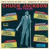 echange, troc chuck jackson - On Tour / Dedicated to the king !!