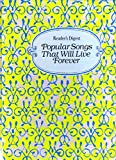 img - for Reader's Digest Popular Songs That Will Live Forever book / textbook / text book