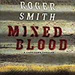 Mixed Blood: A Cape Town Thriller   Roger Smith