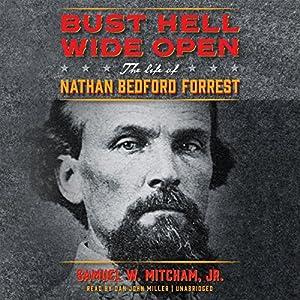 Bust Hell Wide Open Audiobook
