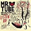 Mr. Tube And The Flying Objects - Live in Concert