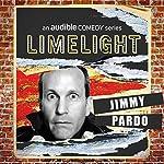 Ep. 25: Staying Alive With Jimmy Pardo | Jimmy Pardo,Rodney Laney,Tom Simmons,Sam Jay,Shane Mauss,Rob Haze,Geoff Tate