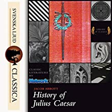 History of Julius Caesar Audiobook by Jacob Abbot Narrated by Cathy Barrat