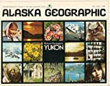 img - for Alaska Geographic: Richard Harrington's Yukon - Vol. 2, No. 2, 1974 book / textbook / text book