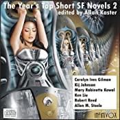 The Year's Top Short SF Novels 2 | [Carolyn Ives Gilman, Kij Johnson, Mary Robinette Kowal, Ken Liu, Robert Reed, Alllen M. Steele]