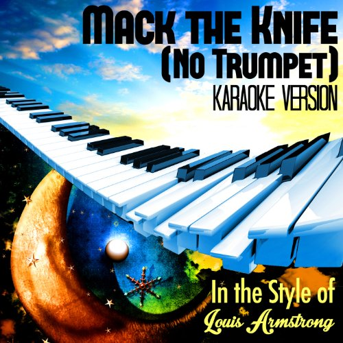 Mack The Knife (No Trumpet) [In The Style Of Louis Armstrong] [Karaoke Version] - Single