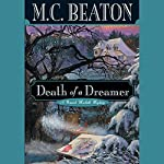 Death of a Dreamer   M. C. Beaton