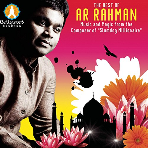 The Best of A.R. Rahman :Music and Magic from the Composer of Slumdog Millionaire