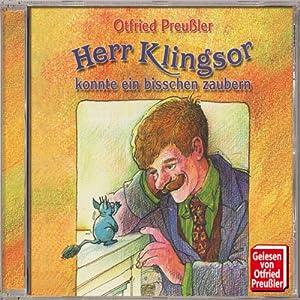 Herr Klingsor konnte ein bisschen zaubern Hörbuch