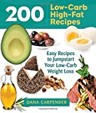 ISBN 9781592336388 product image for 200 Low-Carb, High-Fat Recipes: Easy Recipes to Jumpstart Yo | upcitemdb.com