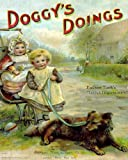 img - for Doggy's Doings (Children's Poetry Book with Color Illustrations) book / textbook / text book