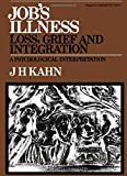 img - for Job's Illness - Loss, Grief and Integration. A Psychological Interpretation book / textbook / text book