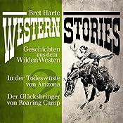 Western Stories 2: Geschichten aus dem Wilden Westen | Bret Harte