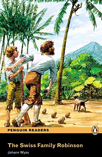 Penguin Readers 3: Swiss Family Robinson, The Book & MP3 Pack (Pearson English Graded Readers)