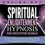 Spiritual Enlightenment Hypnosis and Meditation Bundle | Gelina Ray