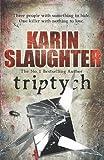 Triptych: (Will Trent / Atlanta series 1) Karin Slaughter