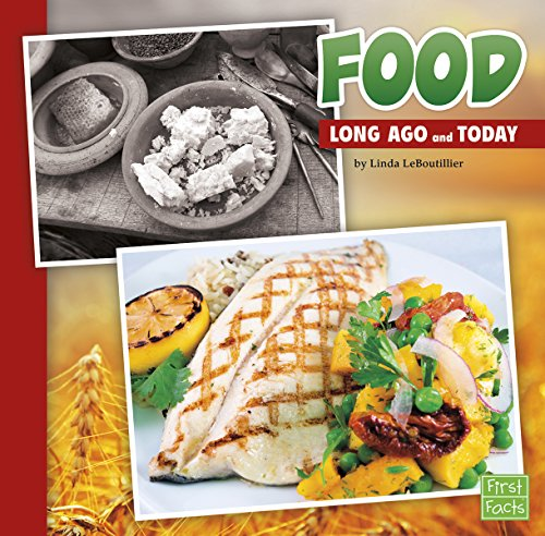 Food Long Ago and Today PDF