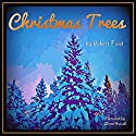 Christmas Trees Audiobook by Robert Frost Narrated by Glenn Hascall