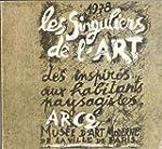 Les Singuliers de l'art : Exposition,...