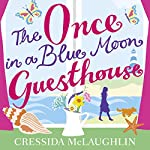 The Once in a Blue Moon Guesthouse   Cressida McLaughlin