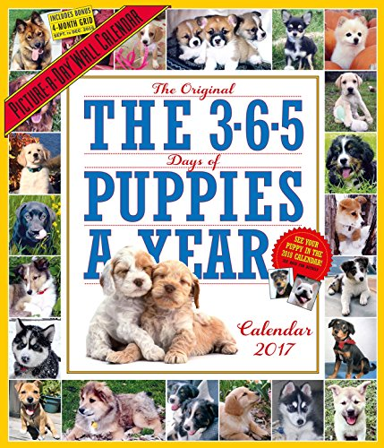 The 365 Puppies-A-Year Picture-A-Day Wall Calendar 2017