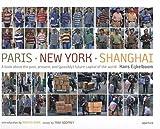 img - for Hans Eijkelboom: Paris-New York-Shanghai book / textbook / text book