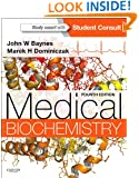 Medical Biochemistry: With STUDENT CONSULT Online Access, 4e (Medial Biochemistry)
