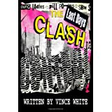 "Out of Control: The Last Days of ""The Clash""by Vince White"