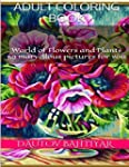 Adult Coloring book: Flowers and Plan...