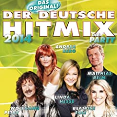 Der deutsche Hitmix 2014 - Block A