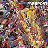 Passport Running In Real Time Jazz Rock/Fusion
