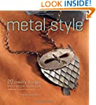 Metal Style: 20 Jewelry Designs with...
