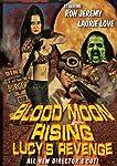 Blood Moon Rising: Lucy's Revenge [DVD] [Import]