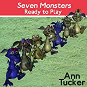 Seven Monsters Ready to Play | [Ann Tucker]