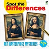Spot the Differences Book 1: Art Masterpiece Mysteries (Dover Children's Activity Books)