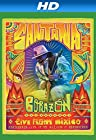 Santana: Corazon - Live From Mexico, Live It To Believe It [HD]
